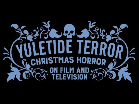 Yuletide Terror: Christmas Horror on Film and Television book trailer