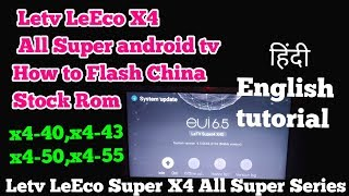 Letv Super4X Series Tv Firmwares – Shredz