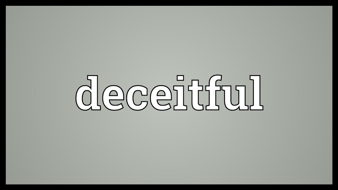 Deceitful Meaning