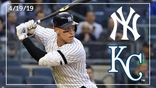 Kansas City Royals @ New York Yankees | Yankee Highlights | 4/19/19