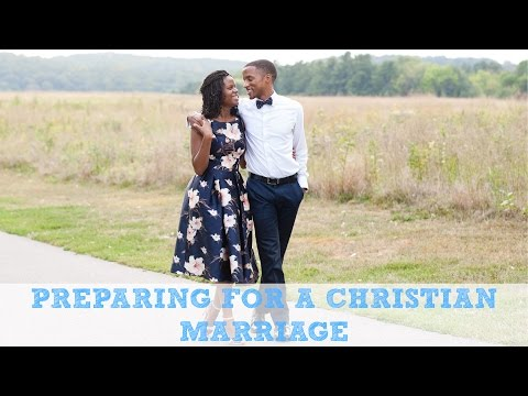 Preparing for a Christian Marriage