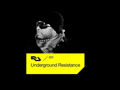 Underground Resistance - Resident Advisor 623 (7th May 2018)