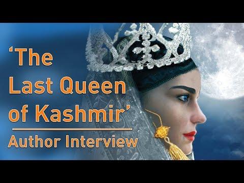 'The Last Queen of Kashmir' – Author Interview
