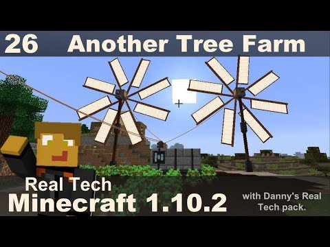 Real Tech 26 - Another Forestry Tree Farm