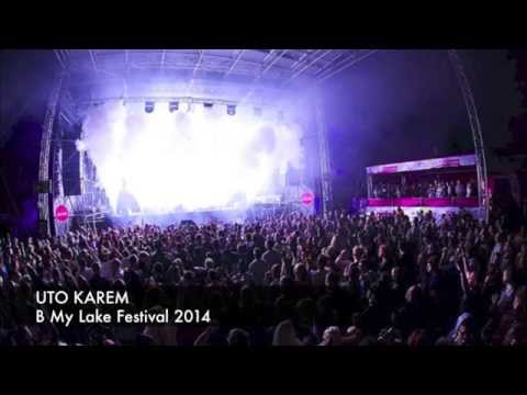 Uto Karem @ B My Lake Festival - Hungary - 21.08.2014 [Full Set]