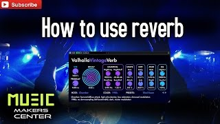 How To Use Reverb Ableton Live 9 Tutorial