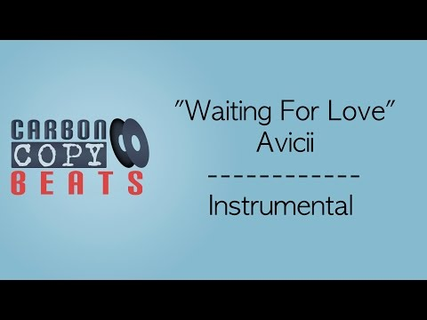 Waiting For Love - Instrumental / Karaoke (In The Style Of Avicii)