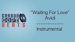 Waiting For Love - Instrumental / Karaoke (In The Style Of Avicii)