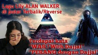 Download Alan Walker Lily Video Reverse   Di putar Terbalik Mengerikan