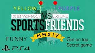 Sportsfriends PS4 - Get on top - Secret game (Funny)