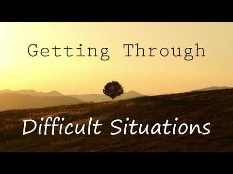 A Guided Meditation for Getting Through Difficult Situations