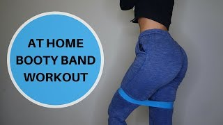 QUICK AT HOME BOOTY BAND WORKOUT