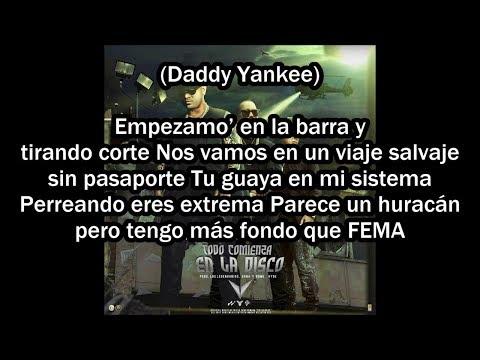Wisin Ft.Yandel & Daddy Yankee – Todo Comienza En La Disco ( LETRA )
