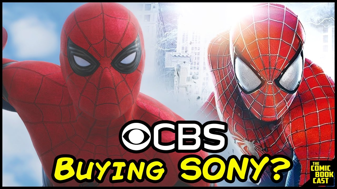 CBS Buying Sony & Spider-Man Major News & Rumor Explained