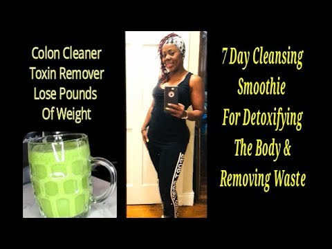 fast-weight-loss-||-7-day-cleansing-smoothie-for-detoxifying-the-body-&-removing-waste