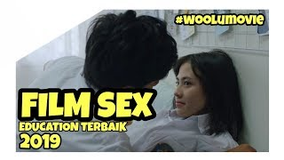 FILM SEX EDUCATION DUA GARIS BIRU JANGAN DI BOIKOT #FILMREVIEW