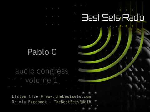 Pablo C - Best Sets Radio - November 2017