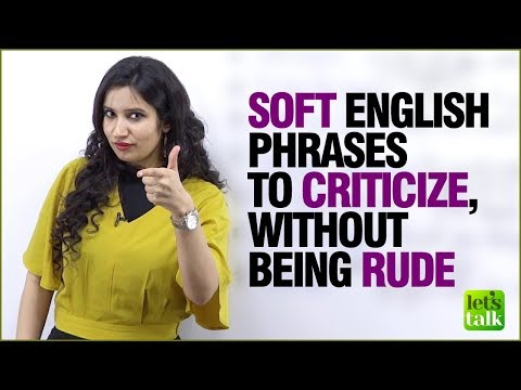 Soft / Polite English Phrases To Criticise Without Being Rude   Improve English Speaking By Michelle thumbnail