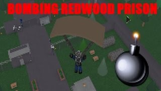 Bombing () Redwood Prison () Roblox