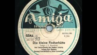 Amiga 1355 B  Die kleine Fischerhütte - Irma Baltuttis & Peter Cornehlson - Kurt Henkels