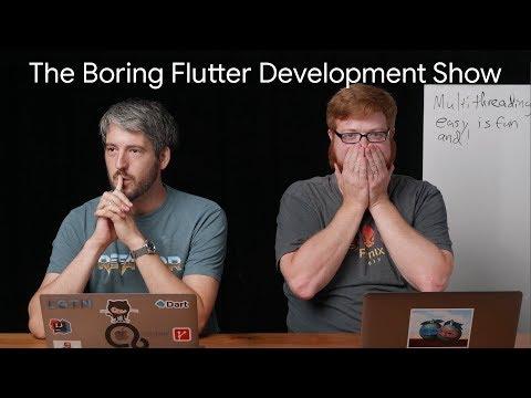Isolates and multithreading in Flutter (The Boring Flutter Development Show, Ep. 30)