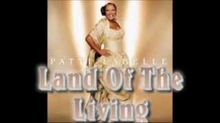 Watch Patti Labelle Land Of The Living video