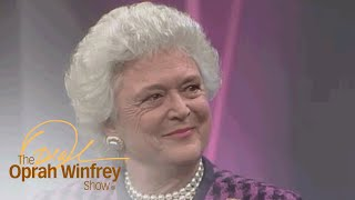 Barbara Bush on Knowing Exactly Who She Is | The Oprah Winfrey Show | Oprah Winfrey Network