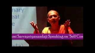 How to interacting on  Self Control & Concentration Swami Sarvapriyananda