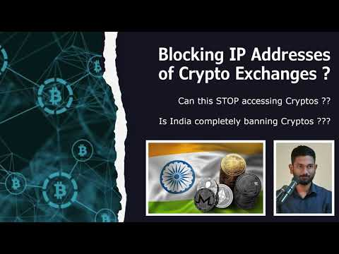 Banning IP Address of Crypto Exchanges ?? Will that stop accessing to Cryptos ??