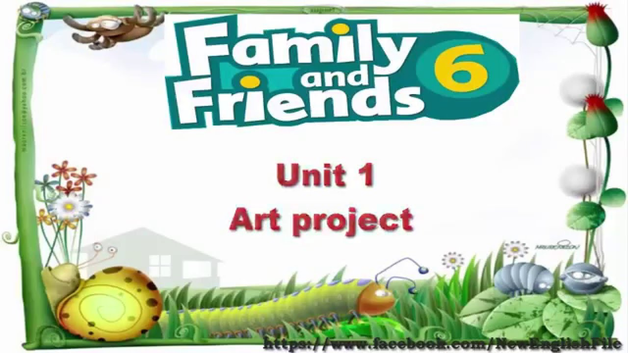 Unit 1 Art Project | Family and Friends 6 - YouTube