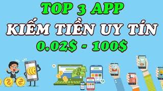 Top 3 App Kiếm Tiền Xài Tết Siêu Ngon - LVT | Kiếm Tiền Online