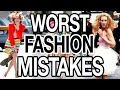 TOP FASHION MISTAKES YOU DON'T WANT TO MAKE!