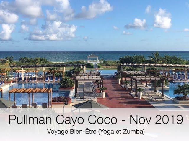 Vidéo souvenir Pullman Cayo Coco - Nov 2019