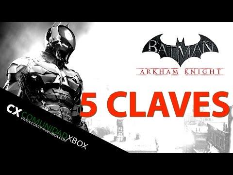 Las 5 claves de Batman Arkham Knight para que sea un éxito
