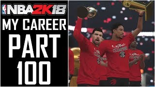 NBA 2K18 - My Career - Let's Play - Part 100 -