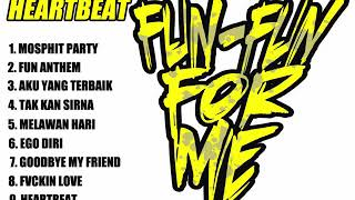 Download Lagu FUN FUN FOR ME - FULL ALBUM ( HEARTBEAT) mp3