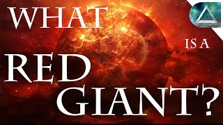 What is a Red Giant and What Happens when a Star or Sun Becomes a Red Super Giant? (Pre - Supernova)
