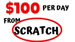 How to Make $100 PER DAY Online STARTING From SCRATCH! [SIMPLEST Way]