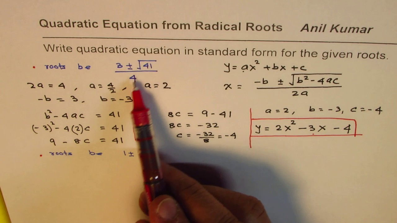 Write quadratic equation in standard form from real radical roots write quadratic equation in standard form from real radical roots falaconquin