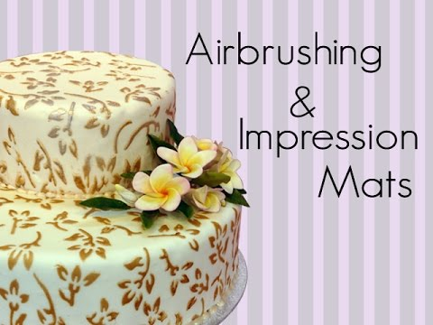 How To Decorate Your Cake With Airbrushing And Impression Mats Youtube