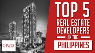TOP 5 Real Estate Developers in the Philippines