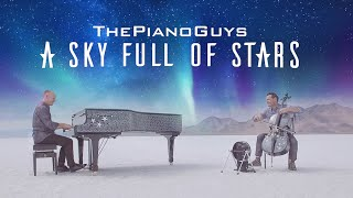 When Stars And Salt Collide Coldplay A Sky Full Of Stars Piano Cello Cover The Piano Guys