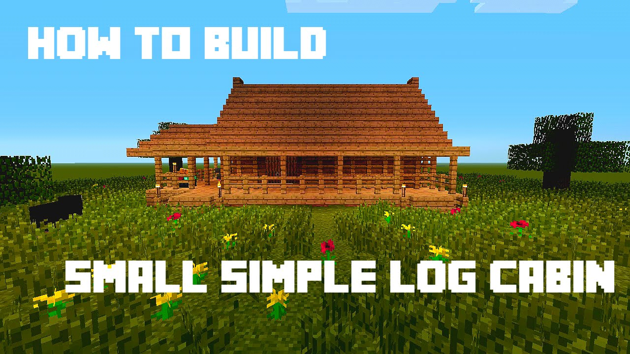 Minecraft How To Build Small Simple Log Cabin YouTube