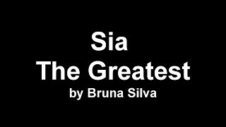 Sia - The Greatest (Cover by Bruna ...