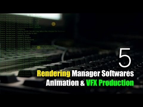 5 Rendering Manager Software for VFX Production