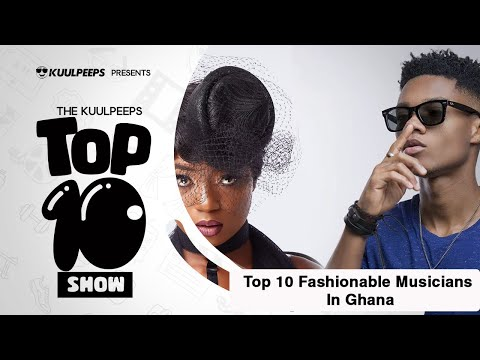 Top 10 Fashionable Musicians In Ghana