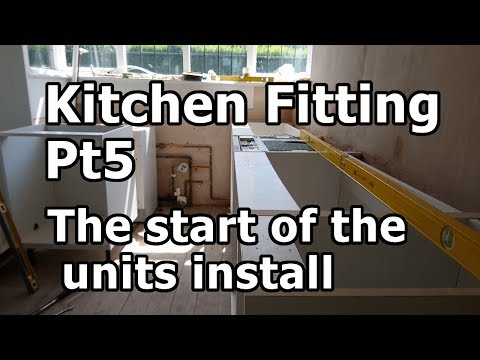 Kitchen Fitting Pt5, The start of the units install