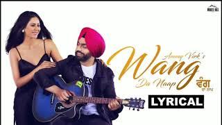 Wang da naap (lyrical) ammy virk ft ...