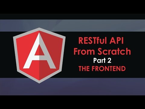 RESTful API From Scratch  - Part 2  - Angular Frontend