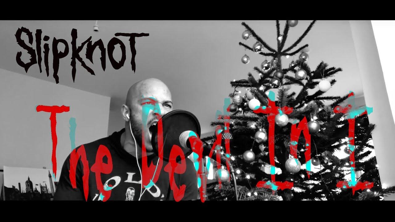 Download The Devil In I - Slipknot (Vocal Cover)